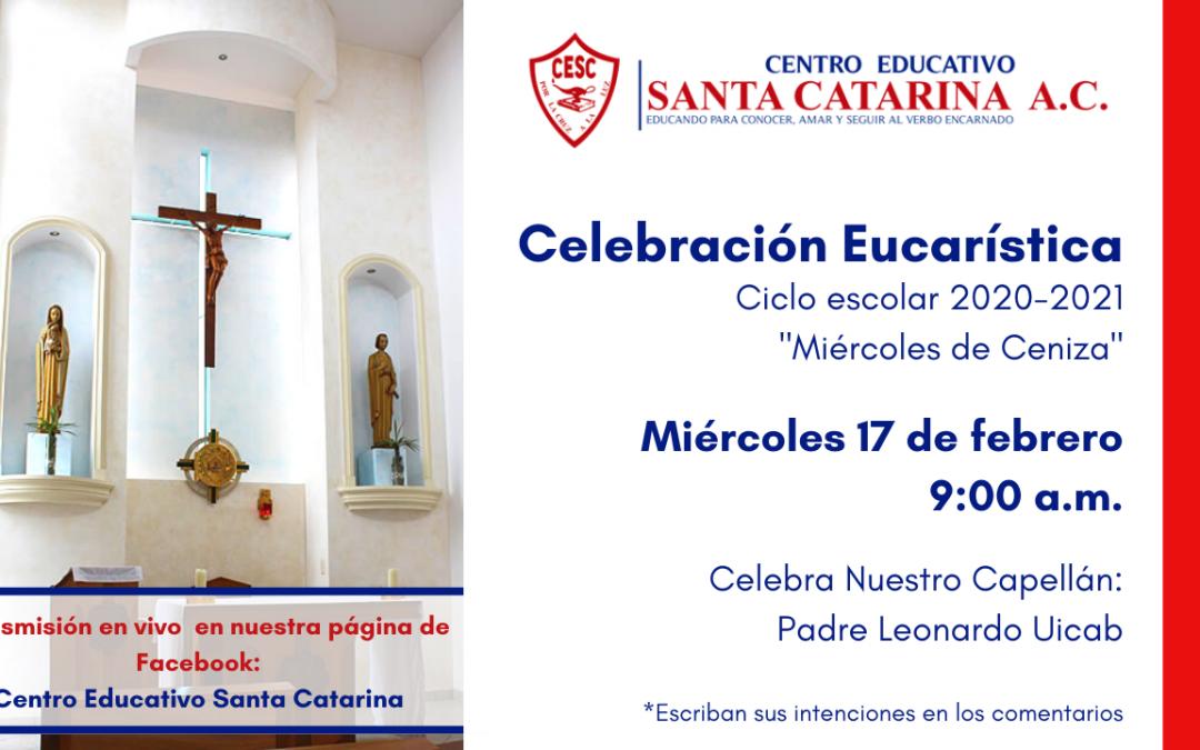 Celebración Eucarística Miércoles de Ceniza